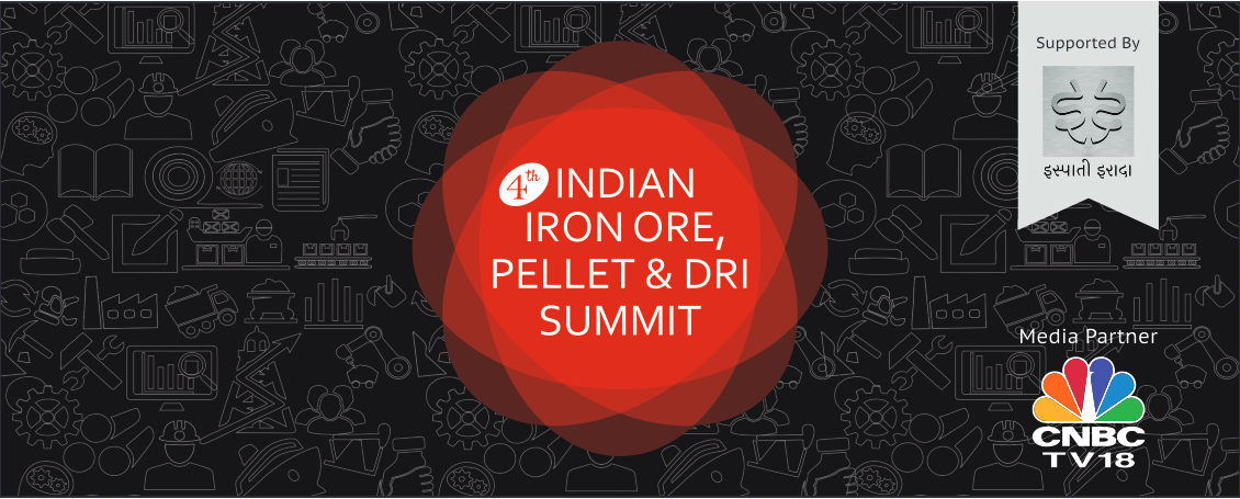 4th Indian Iron-Ore, Pellet and DRI Summit