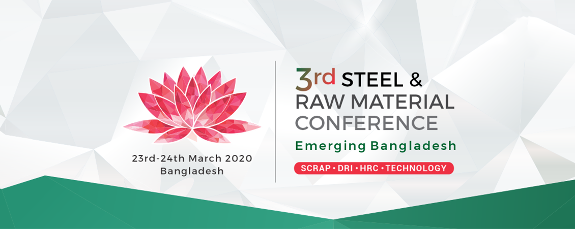 3rd Steel & Raw Material Conference - Emerging Bangladesh