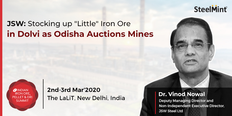 "JSW: Stocking up ""Little"" Iron Ore in Dolvi as Odisha Auctions Mines"